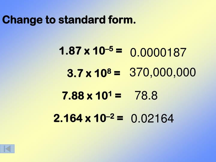 Change to standard form.