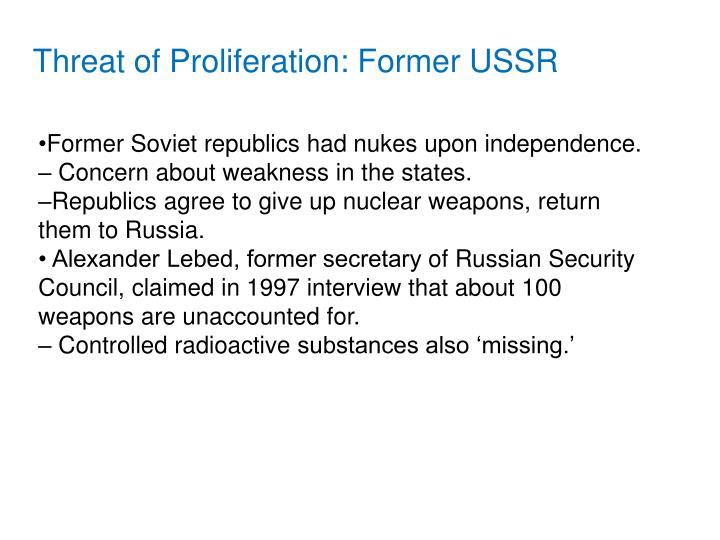 Threat of Proliferation: Former USSR