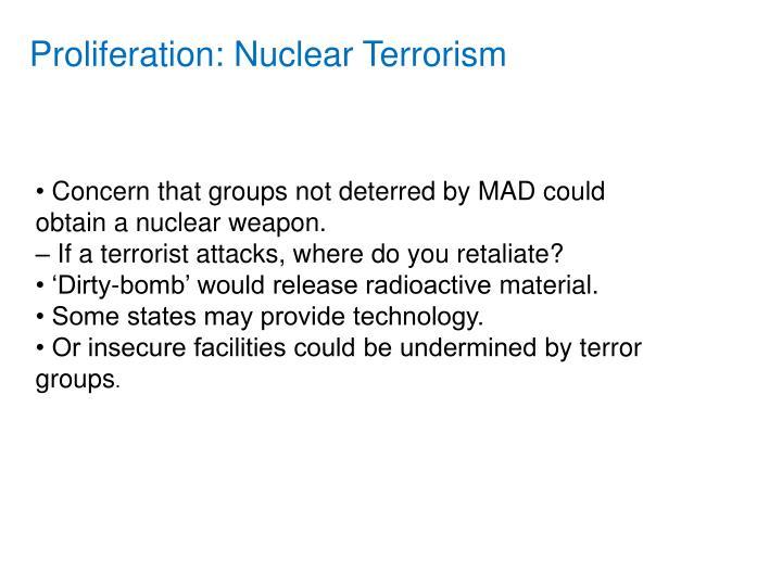 Proliferation: Nuclear Terrorism
