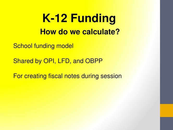 K-12 Funding