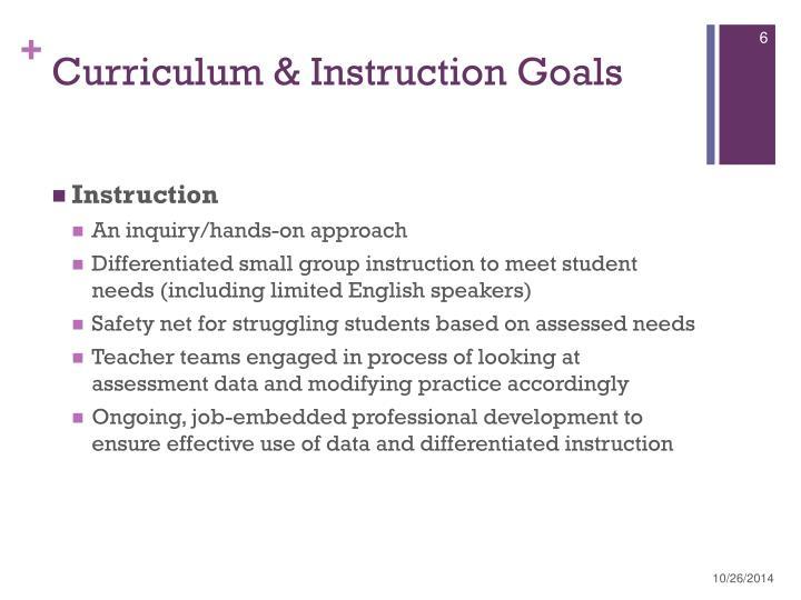 Curriculum & Instruction Goals