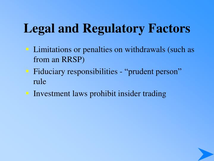 Legal and Regulatory Factors