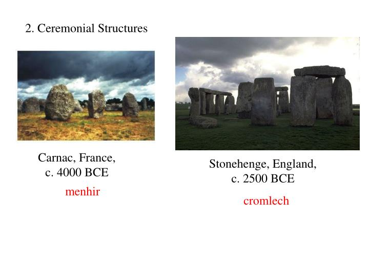 2. Ceremonial Structures