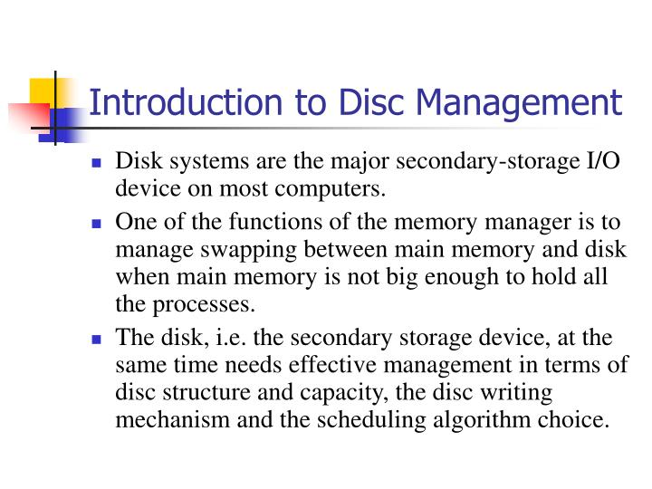 Introduction to Disc Management
