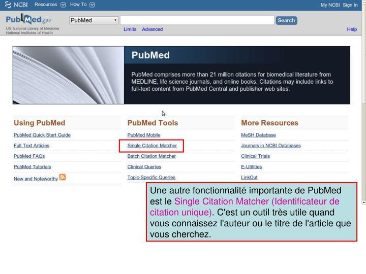 Une autre fonctionnalité importante de PubMed est le