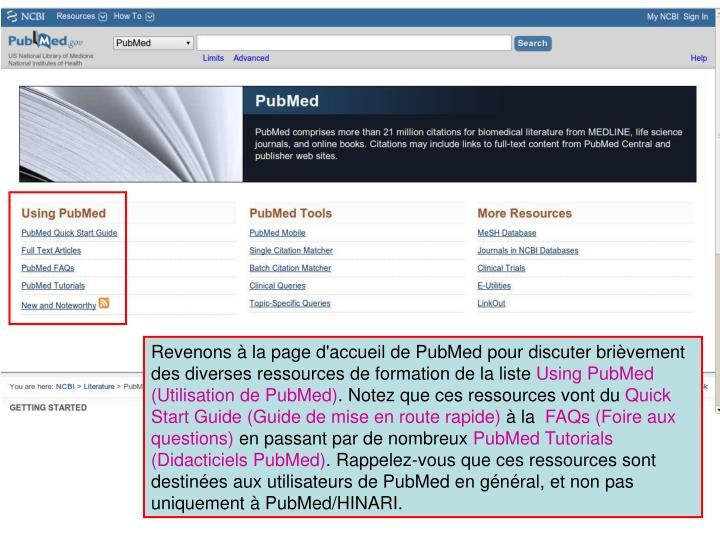 Revenons à la page d'accueil de PubMed pour discuter brièvement des diverses ressources de formation de la liste