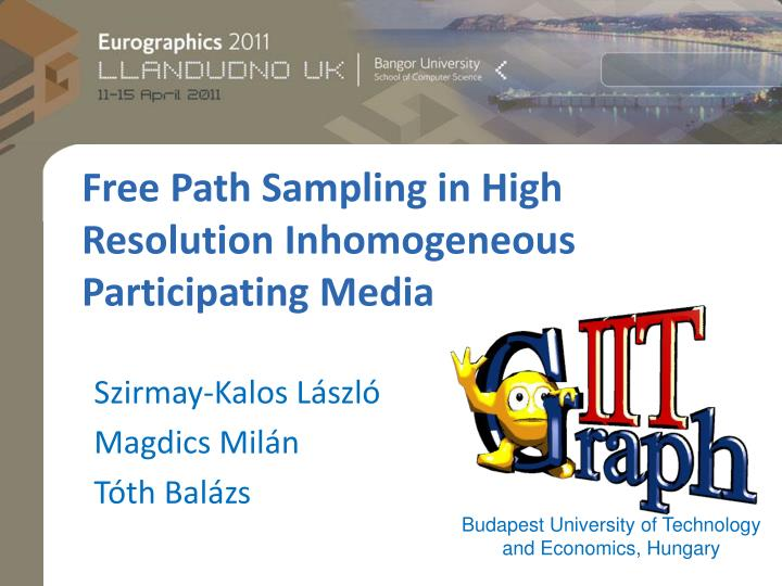 Free path sampling in high resolution inhomogeneous participating media