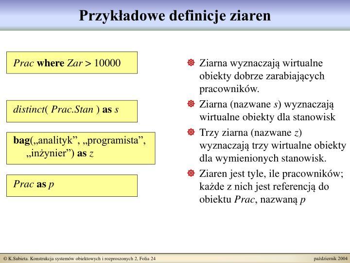 Przykładowe definicje ziaren