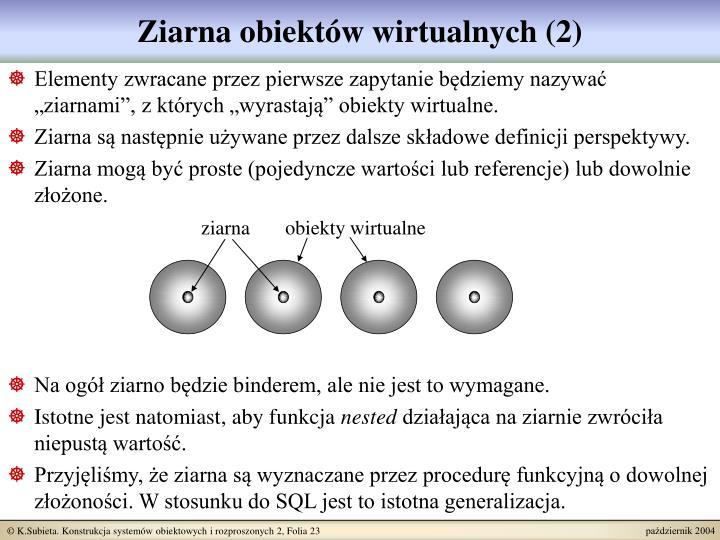 Ziarna obiektów wirtualnych (2)