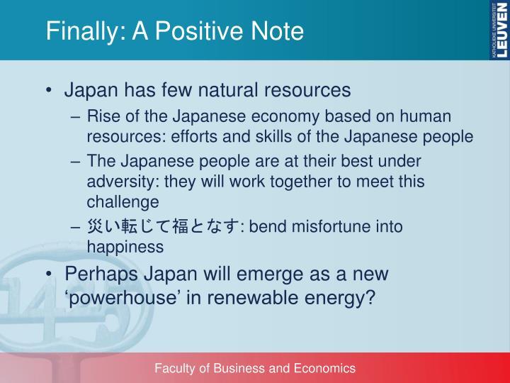 Finally: A Positive Note
