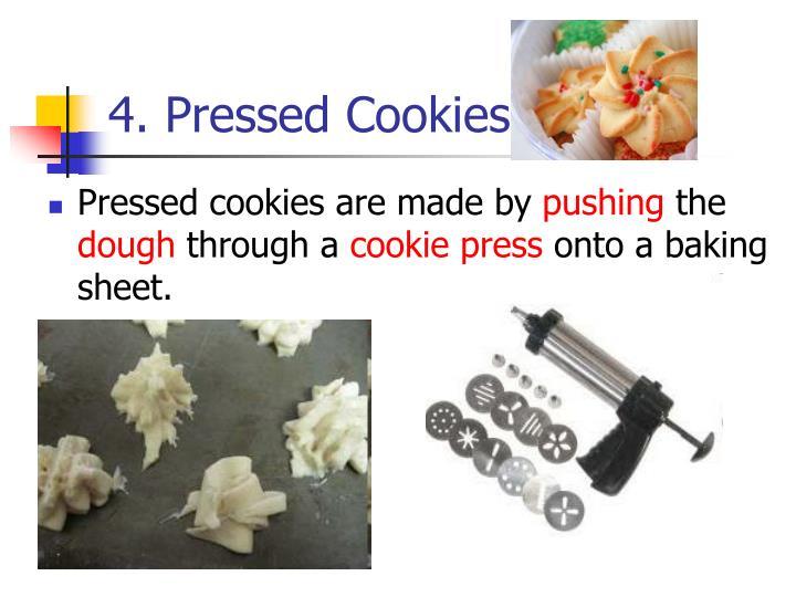 4. Pressed Cookies