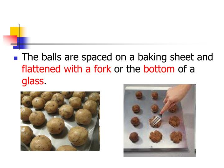 The balls are spaced on a baking sheet and