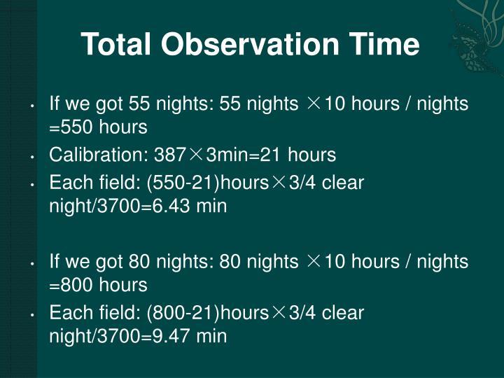 Total Observation Time