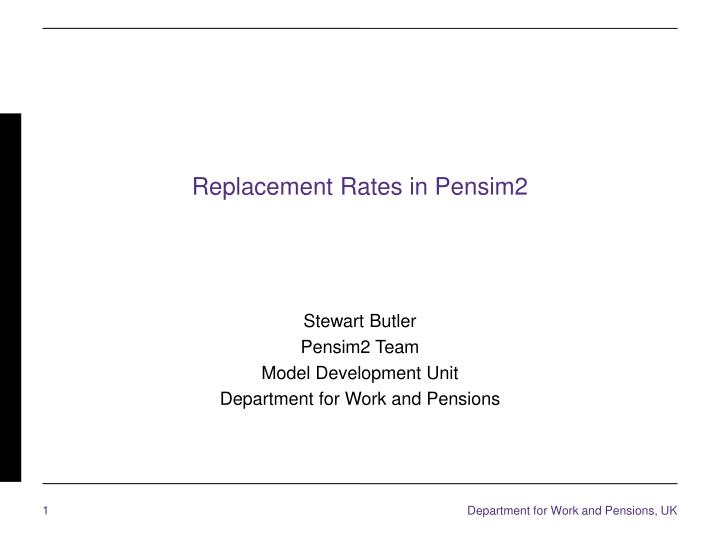 replacement rates in pensim2
