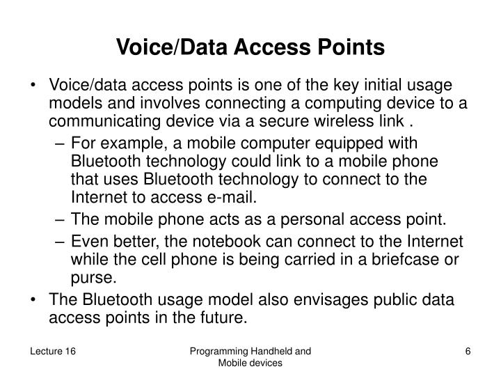 Voice/Data Access Points