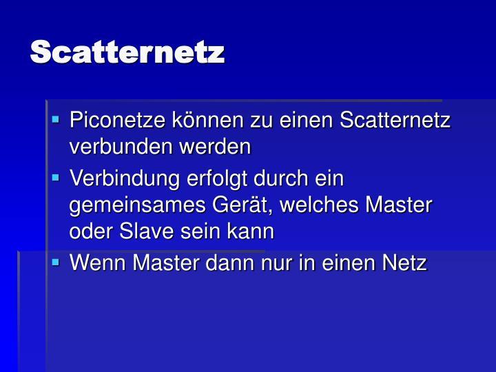 Scatternetz