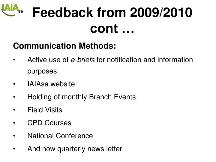 Feedback from 2009/2010 cont …