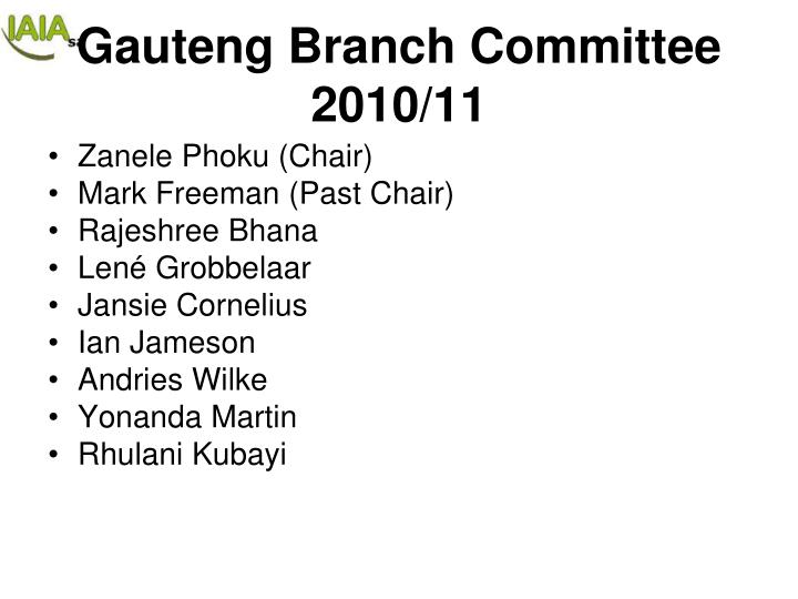 Gauteng Branch Committee 2010/11