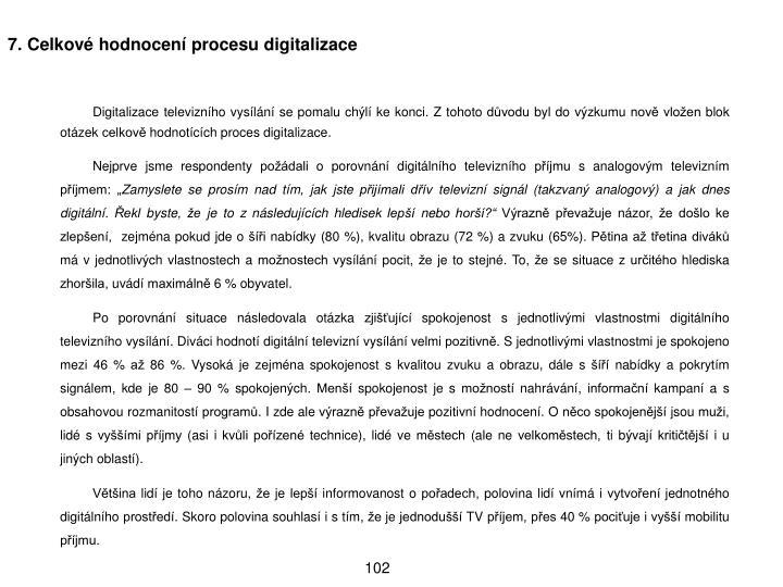 7. Celkov hodnocen procesu digitalizace