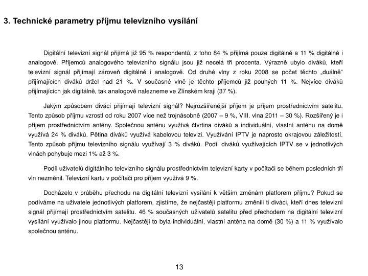 3. Technick parametry pjmu televiznho vysln