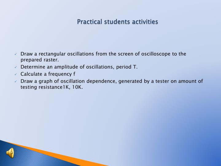 Practical students activities