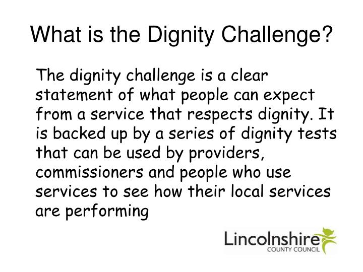 What is the Dignity Challenge?