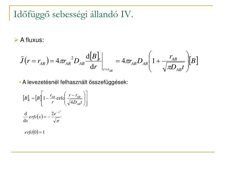 Időfüggő sebességi állandó IV.