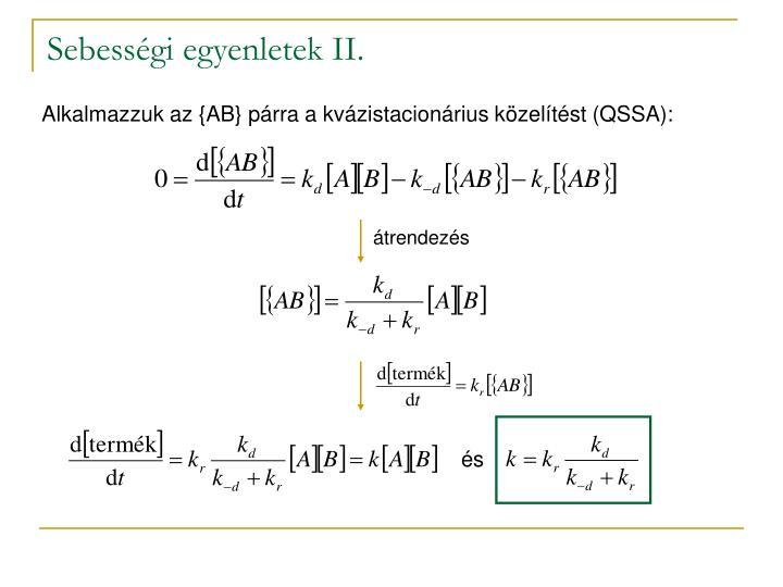 Sebességi egyenletek II.