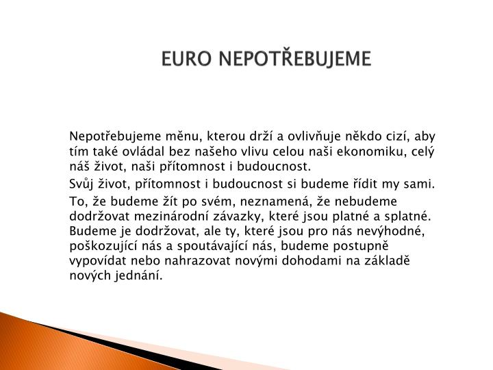 EURO NEPOTŘEBUJEME