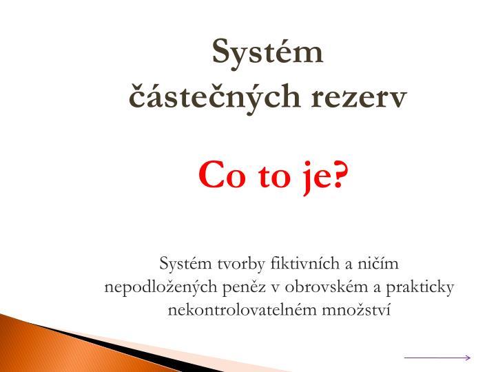 Systém částečných rezerv