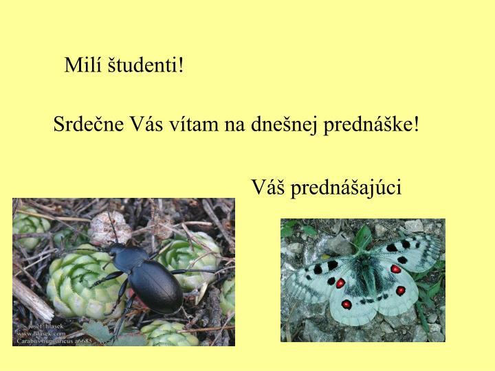 Milí študenti!