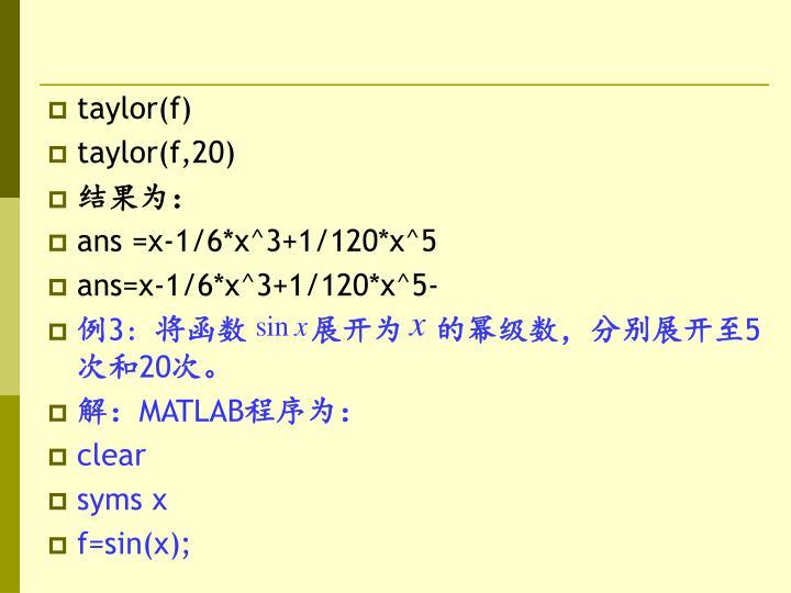 taylor(f)