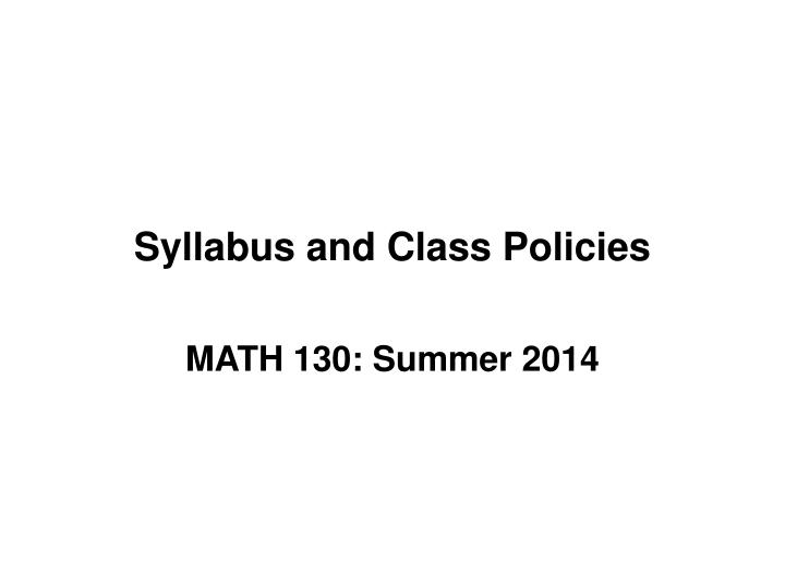 Syllabus and Class Policies