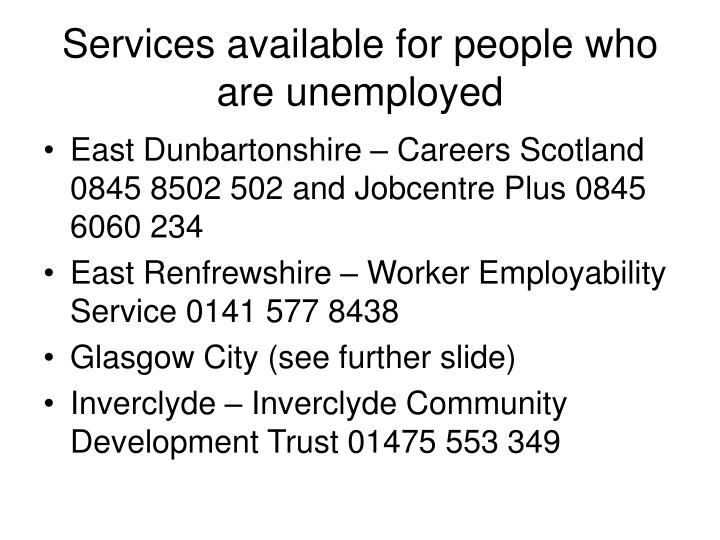 Services available for people who are unemployed