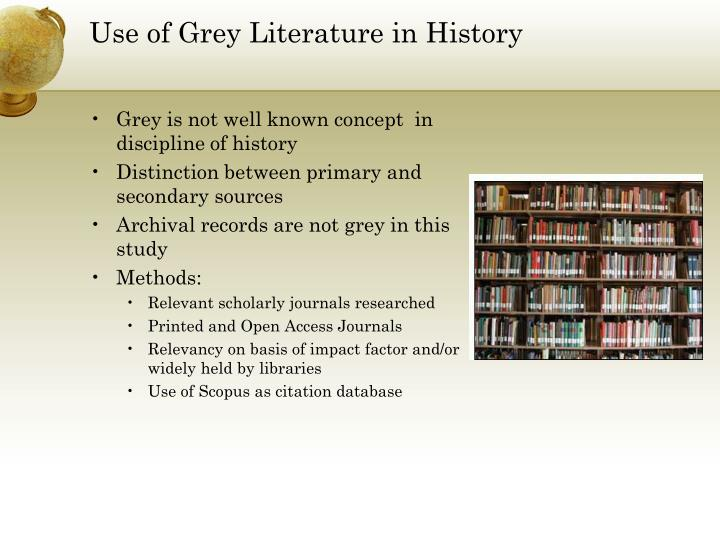 Use of Grey Literature in History