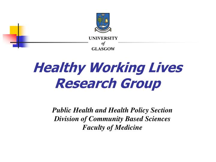 Healthy working lives research group
