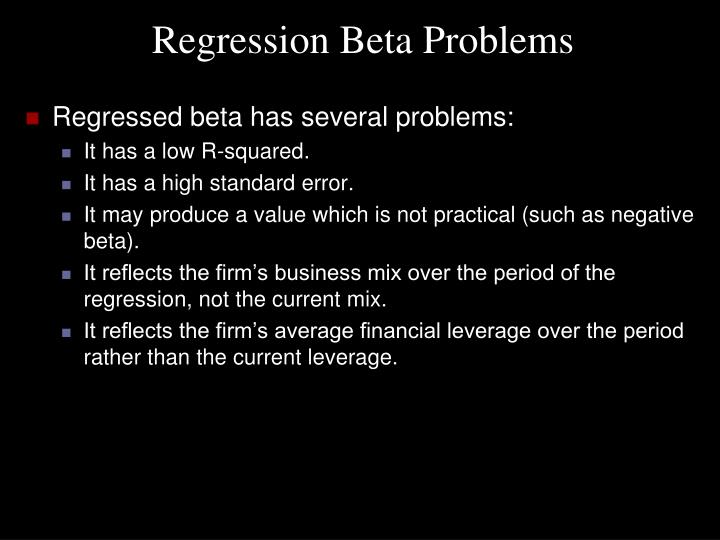 Regression Beta Problems