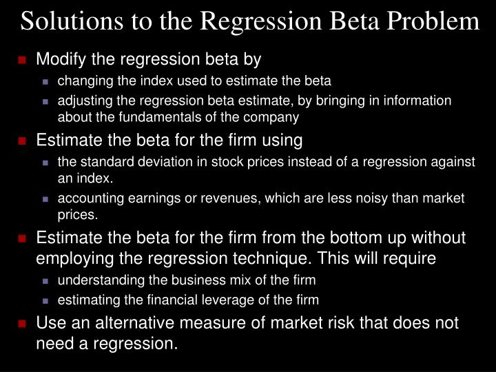 Solutions to the Regression Beta Problem