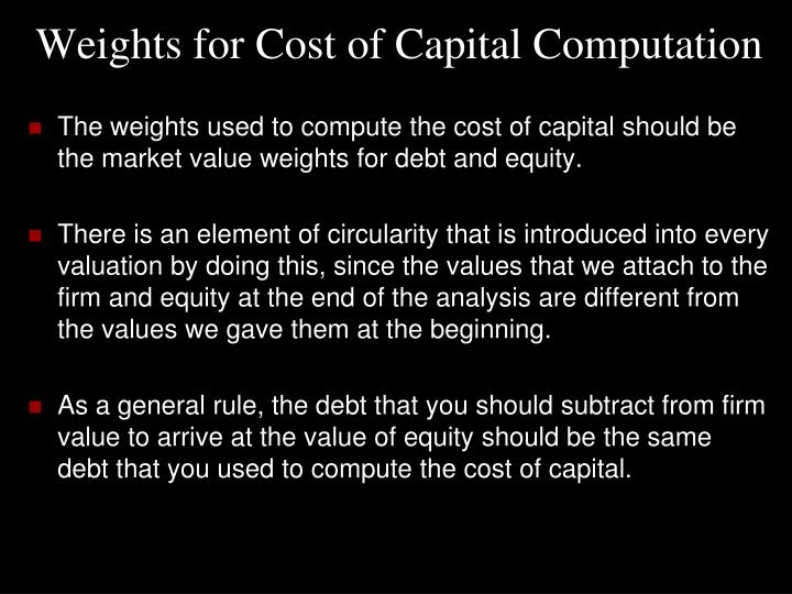 Weights for Cost of Capital Computation