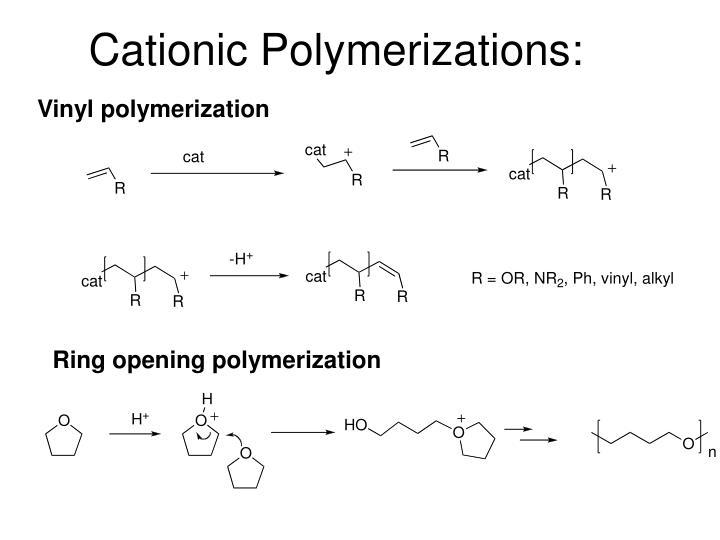 Cationic Polymerizations: