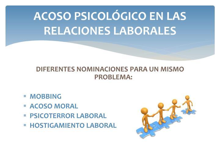 ACOSO PSICOLÓGICO EN LAS RELACIONES LABORALES