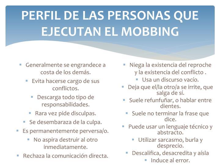 PERFIL DE LAS PERSONAS QUE EJECUTAN EL MOBBING