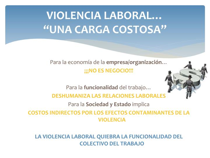 VIOLENCIA LABORAL…