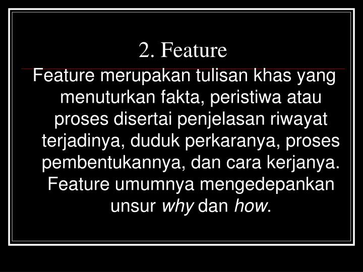 2. Feature