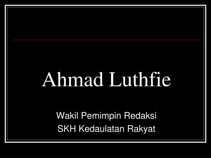 Ahmad Luthfie