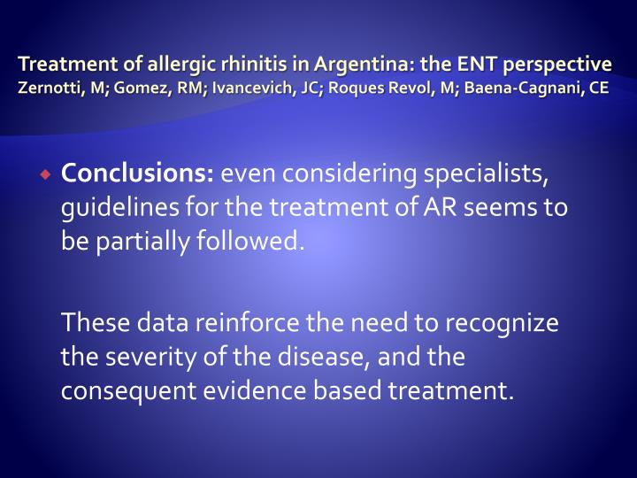 Treatment of allergic rhinitis in Argentina: the ENT perspective