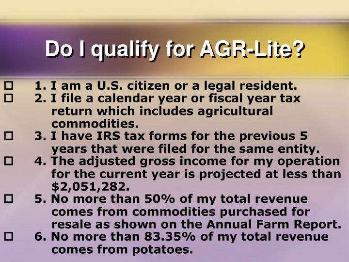 Do I qualify for AGR-Lite?