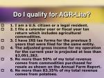 do i qualify for agr lite