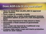 does agr lite fit my operation