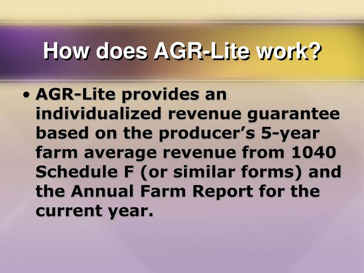 How does agr lite work